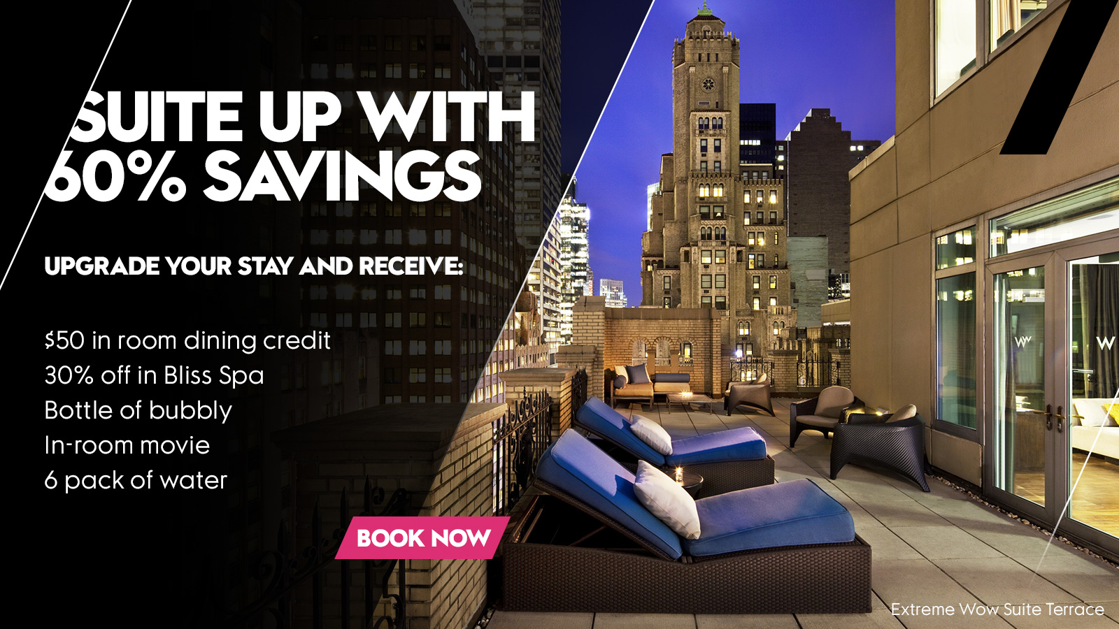 Suite Savings at W New York